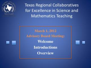 Texas Regional Collaboratives for Excellence in Science and Mathematics Teaching
