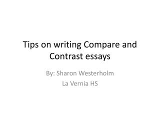 Tips on writing Compare and Contrast essays