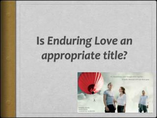 Is  Enduring Love an appropriate title?