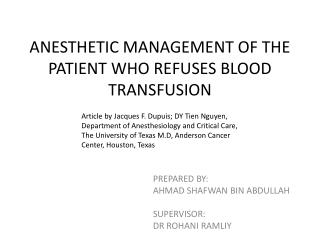 ANESTHETIC MANAGEMENT OF THE PATIENT WHO REFUSES BLOOD TRANSFUSION