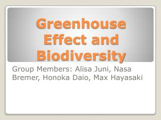 Greenhouse Effect and Biodiversity