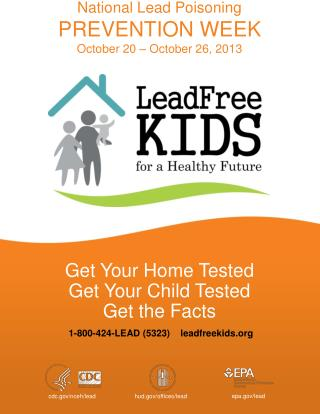 1-800-424-LEAD (5323)    leadfreekids