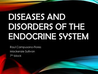 Diseases and Disorders of the Endocrine System