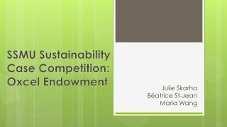 SSMU Sustainability Case Competition: Oxcel Endowment