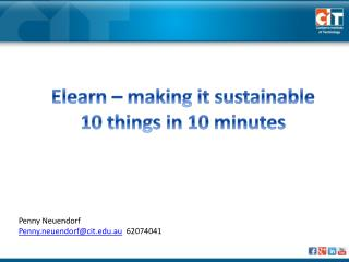 Elearn – making it sustainable 10 things in 10 minutes