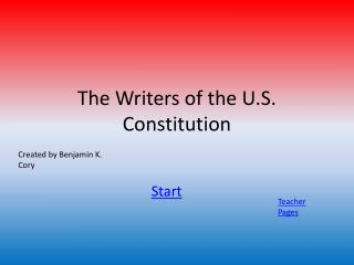 The Writers of the U.S. Constitution