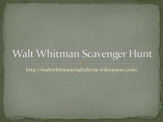 Walt Whitman Scavenger Hunt