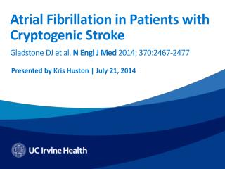 Atrial Fibrillation in Patients with Cryptogenic Stroke