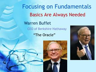 Focusing on Fundamentals