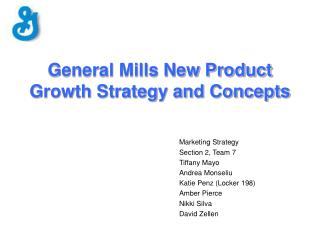 General Mills New Product Growth Strategy and Concepts