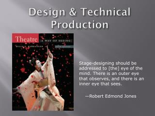 Design & Technical Production