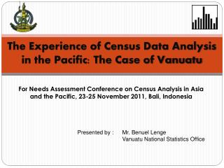 The Experience of Census Data Analysis in the Pacific: The Case of Vanuatu