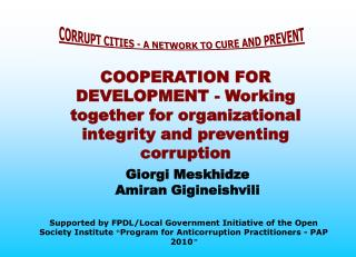 CORRUPT CITIES - A NETWORK TO CURE AND PREVENT
