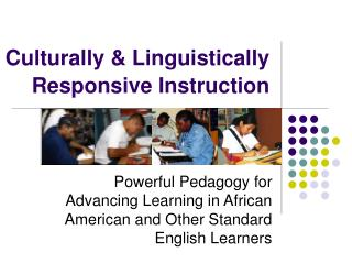 Culturally  Linguistically Responsive Instruction