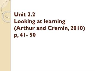 Unit 2.2 Looking at learning (Arthur and  Cremin , 2010) p, 41- 50