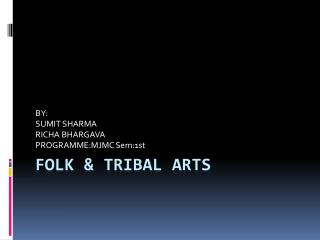 FOLK & TRIBAL ARTS