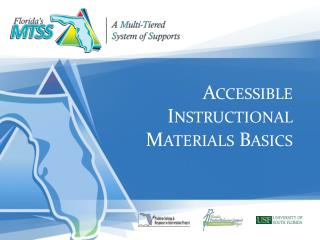 Accessible  Instructional Materials Basics