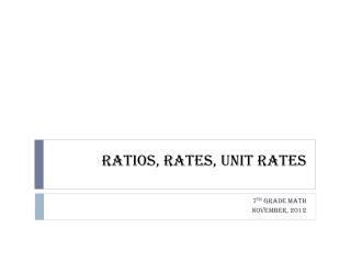 Ratios, Rates, Unit Rates