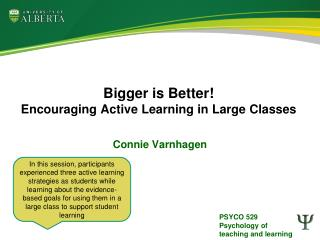 Bigger is Better! Encouraging Active Learning in Large Classes