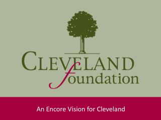 An Encore Vision for Cleveland