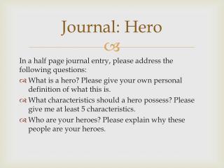 Journal: Hero