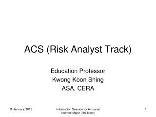 ACS (Risk Analyst Track)