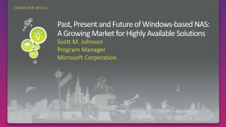Past, Present and Future of Windows-based  NAS: A Growing Market for Highly Available Solutions