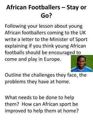 African Footballers – Stay or Go?