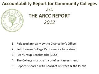 Accountability Report for Community Colleges AKA THE ARCC REPORT 2012