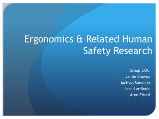 Ergonomics & Related Human Safety Research