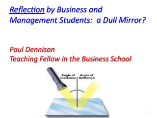 Reflection  by Business and Management Students:  a Dull Mirror?