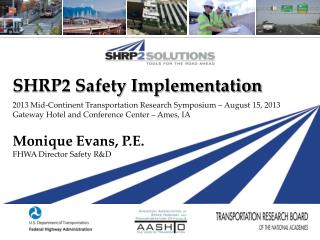 SHRP2 Safety Implementation