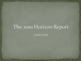 The 2010 Horizon Report