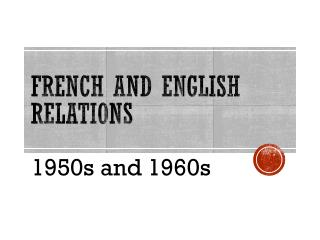 French and English Relations