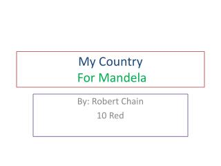 My  Country For  Mandela