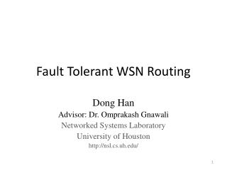 Fault Tolerant WSN Routing