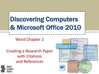 Word Chapter  2 Creating a Research Paper with Citations and References