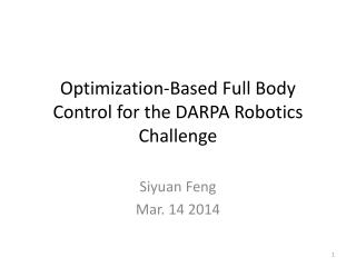 Optimization-Based Full Body Control for the DARPA Robotics Challenge