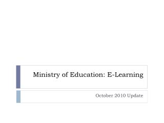 Ministry of Education: E-Learning