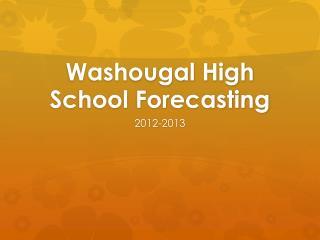 Washougal High School Forecasting