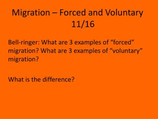 Migration – Forced and Voluntary		11/16