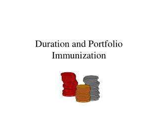Duration and Portfolio Immunization