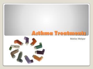 Asthma Treatments