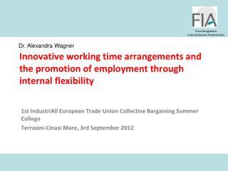 1st  IndustriAll  European Trade Union Collective  Bargaining  Summer College