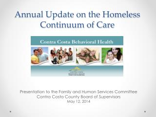 Annual Update on the Homeless Continuum of Care