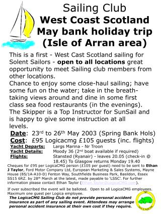 Sailing Club West Coast Scotland May bank holiday trip  (Isle of Arran area)