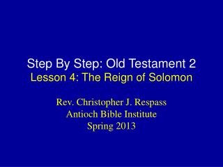 Step By Step: Old Testament 2 Lesson  4:  The  Reign  of Solomon