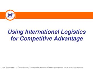 Using International Logistics for Competitive Advantage