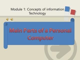 Module 1: Concepts of information Technology