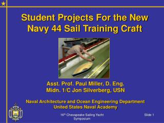 Student Projects For the New Navy 44 Sail Training Craft